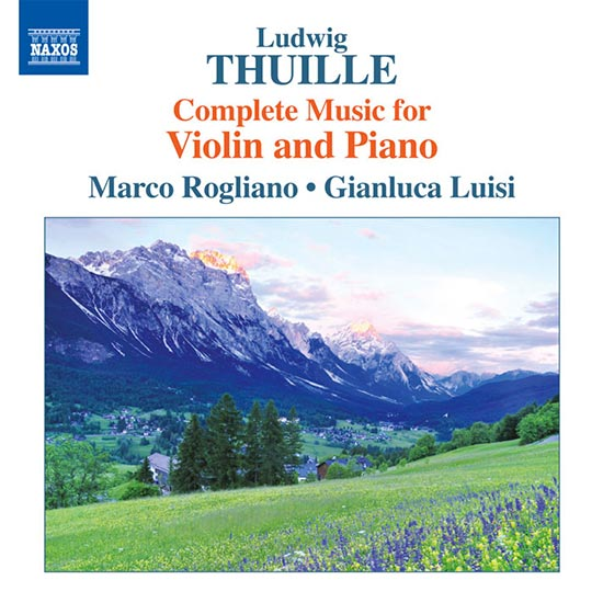 L. Thuille - Violin and Piano Works